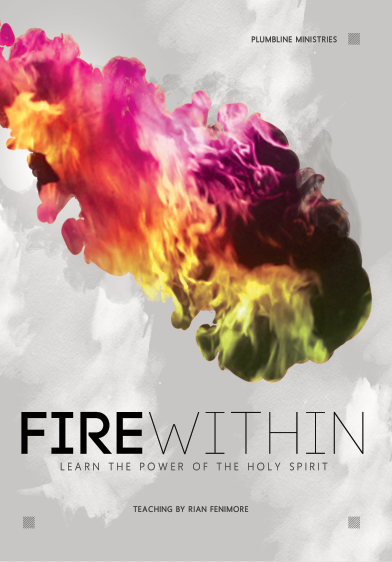 Fire Within - Learn The Power of The Holy Spirit