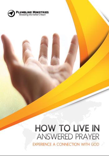 How to Live in Answered Prayer