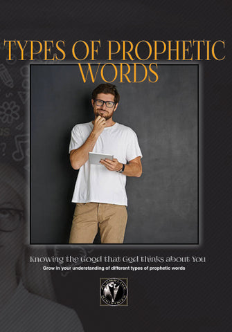 Types of Prophetic Words