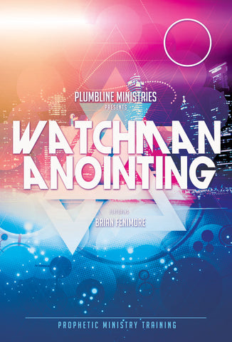Watchmen Anointing