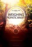 Weighing Prophetic Ministry