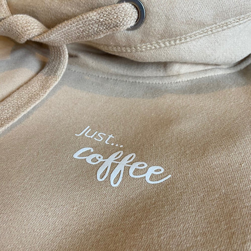 Just... coffee - Ultimate Hoodie BISCUIT. Unisex