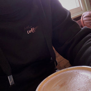 Just... coffee - Ultimate Hoodie BLACK. Unisex