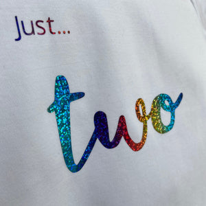 Toddlers - Just... AGES (1/2/3/4) T-Shirt WHITE short sleeved