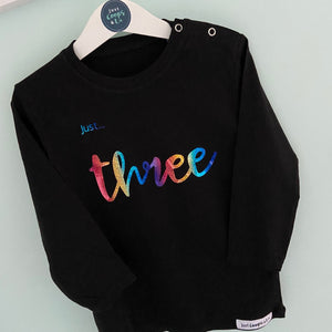 Toddlers - Just... AGES (1/2/3/4) T-Shirt BLACK long sleeved