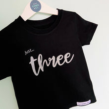 Load image into Gallery viewer, Toddlers - Just... AGES (1/2/3/4) T-Shirt BLACK short sleeved