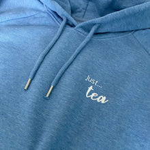 Load image into Gallery viewer, Women's - Just... tea - Organic hoodie - Various colours