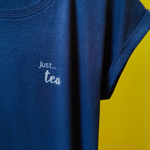 Just... tea -  Women's T-Shirt with cool capped sleeves -Various colours