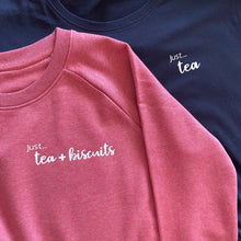 Load image into Gallery viewer, Just... tea & biscuits! - Women's organic sweater - various colours