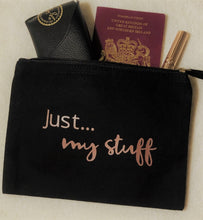 Load image into Gallery viewer, Just... my stuff - The perfect personalised pouch