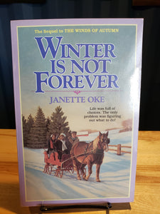 Winter is Not Forever - USED