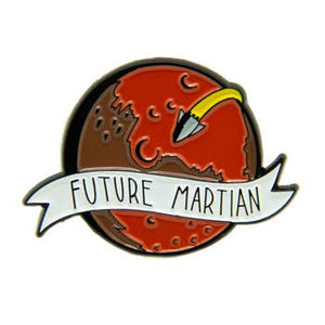 """Future Martian"" Sci-Fi Enamel Pin"