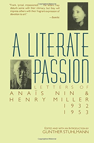 A Literate Passion: Letters of Anaïs Nin & Henry Miller, 1932-1953