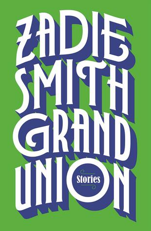 Grand Union: Stories