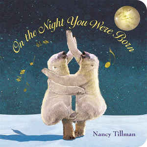 On the Night You Were Born (Board Book)