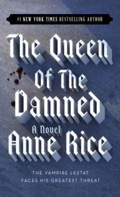 The Queen of the Damned (Vampire Chronicles Series #3)