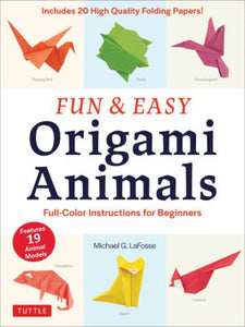 Fun & Easy Origami Animals