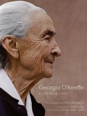 Georgia O'Keeffe: A Life Well Lived
