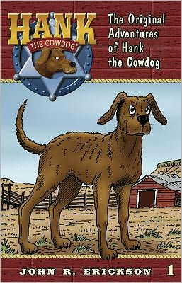 Hank the Cowdog: The Original Adventures of Hank the Cowdog