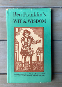 Ben Franklin's Wit and Wisdom- USED