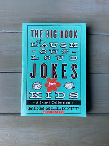 The Big Book of Laugh-Out-Loud Jokes for Kids: A 3-in-1 Collection- USED