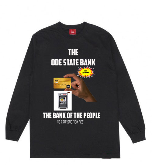 The Ode State Bank Long Sleeve- Black