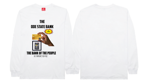 The Ode State Bank Long Sleeve- White