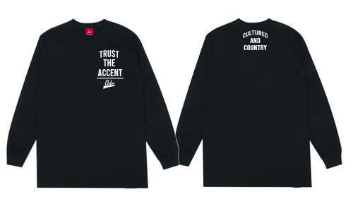 Trust The Accent x Cultured And Country Long Sleeve T-shirt- Black