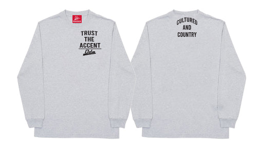 Trust The Accent x Cultured And Country Long Sleeve T-shirt- Grey