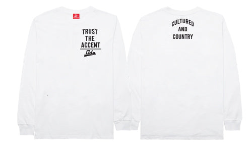 Trust The Accent x Cultured And Country Long Sleeve T-shirt- White