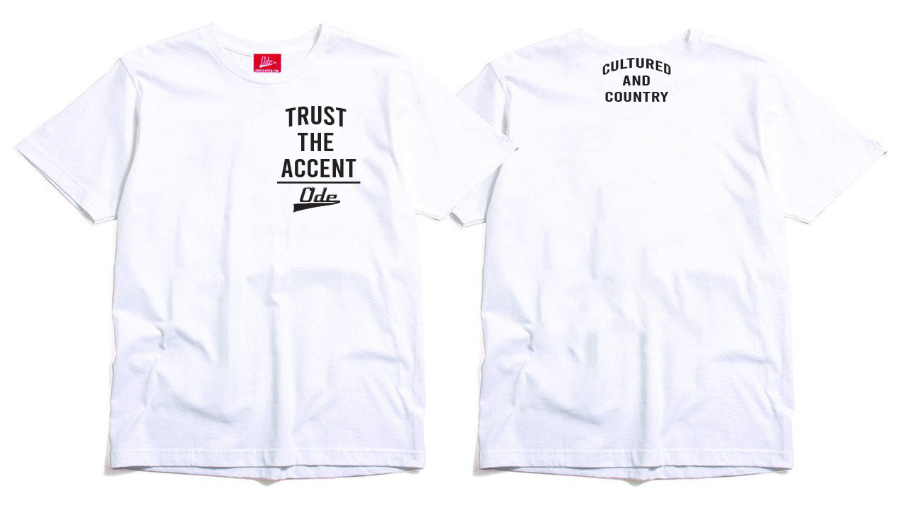 Trust The Accent x Cultured And Country T-shirt- White