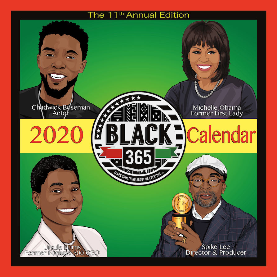 The #1 Black History Calendar on the market.