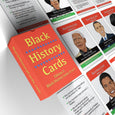 Product Description: Black History Cards, Edition 2: Black History Icons from A to Z features African American legends from A to Z. Black History Cards offers you a fun an easy way to learn about the lives of 26 amazing individuals and their impact on the globe. This 26-card pack is filled with beautiful, full-color illustrations on the front, and large print bullet points on the back that will inspire, uplift and encourage you and your family today.