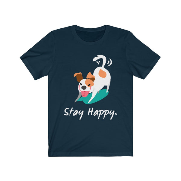 Stay Happy Stay positive - Unisex Jersey Short Sleeve Tee