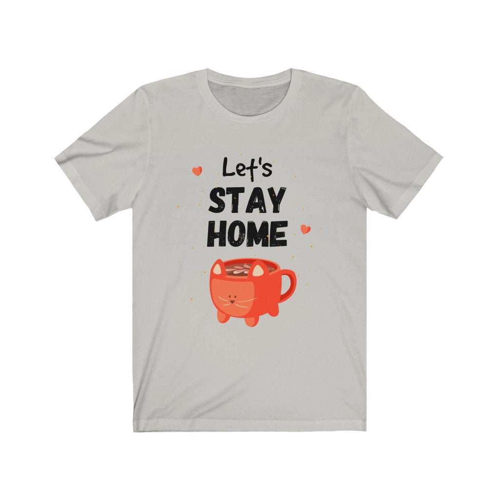 Let's Stay Home Kawaii cat with coffee cup cute - Unisex Jersey Short Sleeve Tee