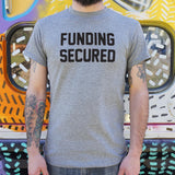 Funding Secured T-Shirt (Mens)