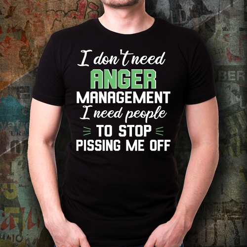 Funny Tee, Unisex T Shirt, Anger Management...