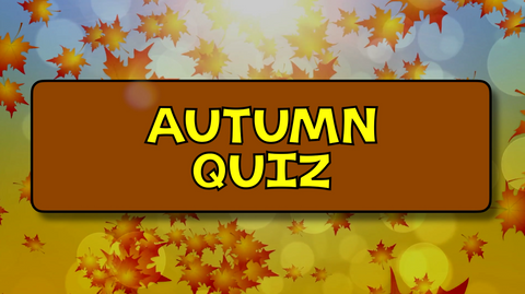 Autumn Quiz