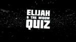 Elijah and the Widow - Bible Quiz