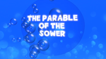The Parable of the Sower - Bible Quiz