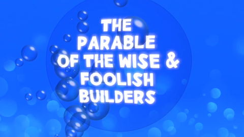 The Parable of the Wise and Foolish Builders - Bible Quiz