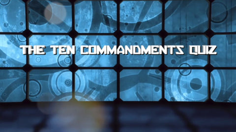 The Ten Commandments - Bible Quiz