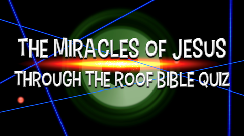 Through the Roof - Bible Quiz