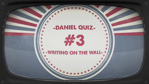 Writing on the Wall - Bible Quiz