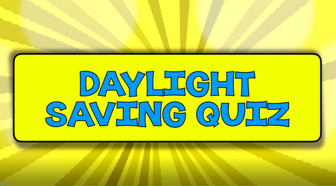Daylight Saving Time Quiz