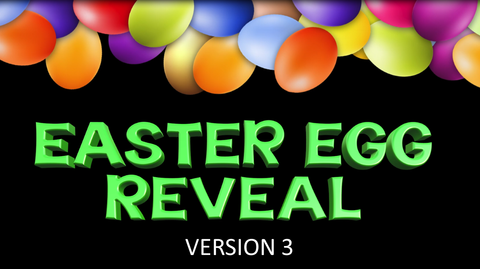 Egg Reveal, Version 3