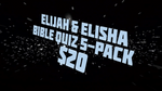 Elijah and Elisha Bible Quiz 5-Pack