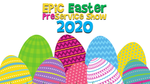 Epic Easter PreService Show, 2020