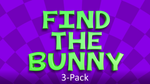 Find the Bunny 3-Pack