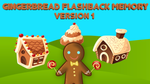 Gingerbread Flashback Memory - Version 1